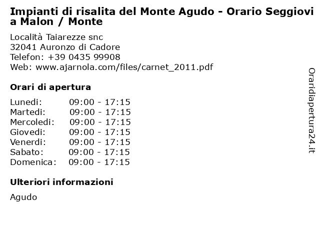 Impianti di risalita del Monte Agudo - Orario Seggiovia Malon / Monte a Auronzo di Cadore: indirizzo e orari di apertura