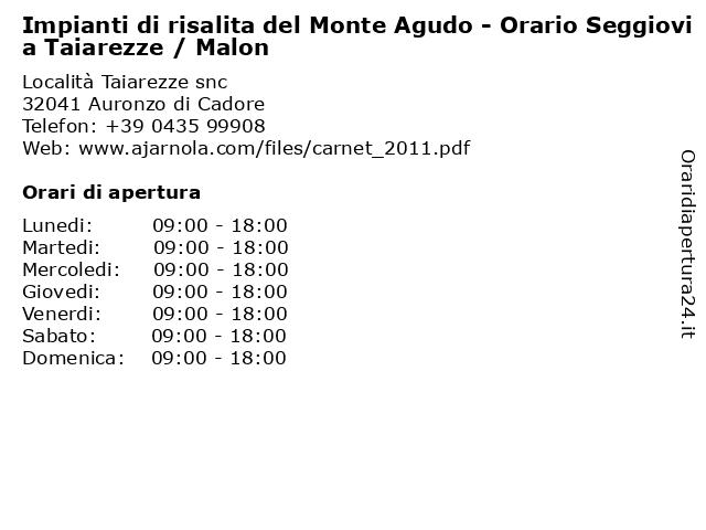 Impianti di risalita del Monte Agudo - Orario Seggiovia Taiarezze / Malon a Auronzo di Cadore: indirizzo e orari di apertura