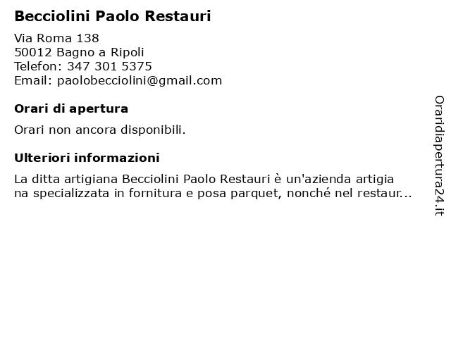 Becciolini Paolo Restauri a Bagno a Ripoli: indirizzo e orari di apertura
