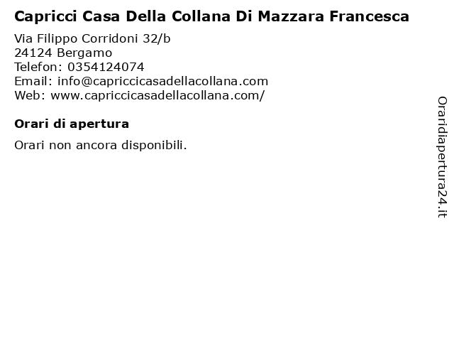 Capricci Casa Della Collana Di Mazzara Francesca a Bergamo: indirizzo e orari di apertura