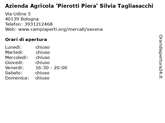Azienda Agricola 'Pierotti Piera' Silvia Tagliasacchi a Bologna: indirizzo e orari di apertura