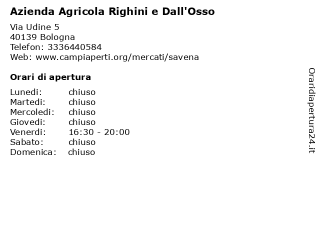 Azienda Agricola Righini e Dall'Osso a Bologna: indirizzo e orari di apertura