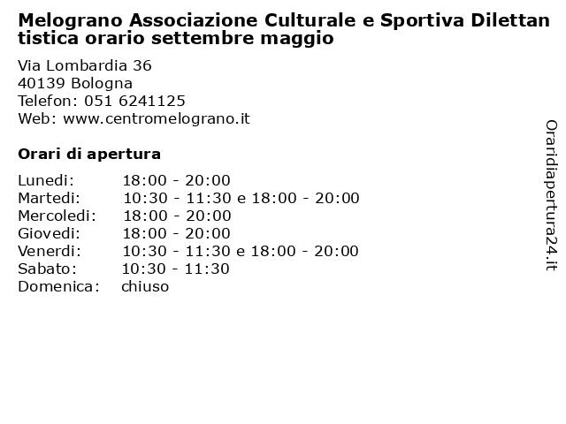 Melograno Associazione Culturale e Sportiva Dilettantistica orario settembre maggio a Bologna: indirizzo e orari di apertura
