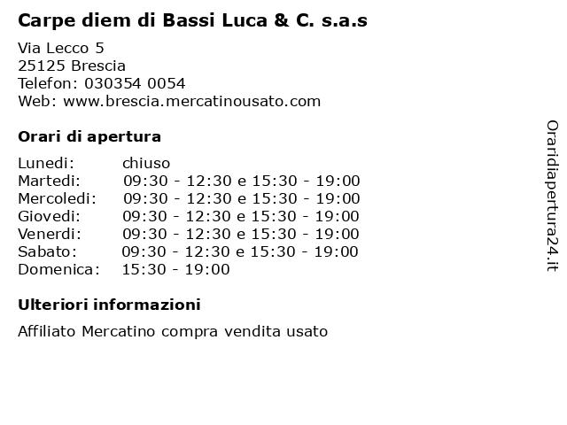 Carpe diem di Bassi Luca & C. s.a.s a Brescia: indirizzo e orari di apertura