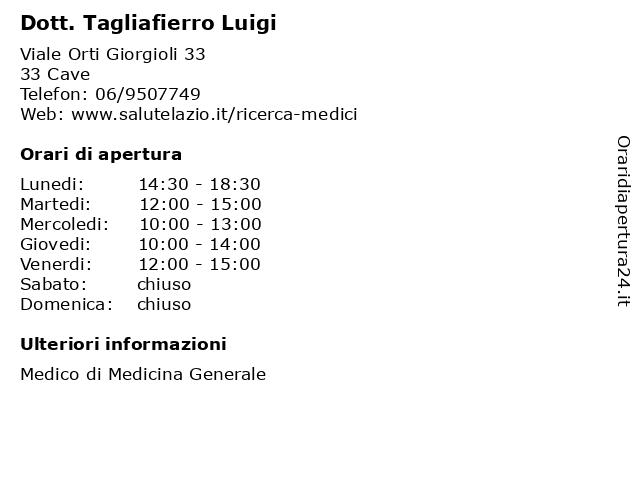 Dott. Tagliafierro Luigi a Cave: indirizzo e orari di apertura