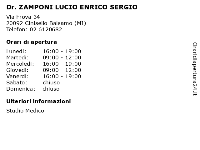 Dr. ZAMPONI LUCIO ENRICO SERGIO a Cinisello Balsamo (MI): indirizzo e orari di apertura