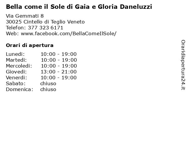 Bella come il Sole di Gaia e Gloria Daneluzzi a Cintello di Teglio Veneto: indirizzo e orari di apertura