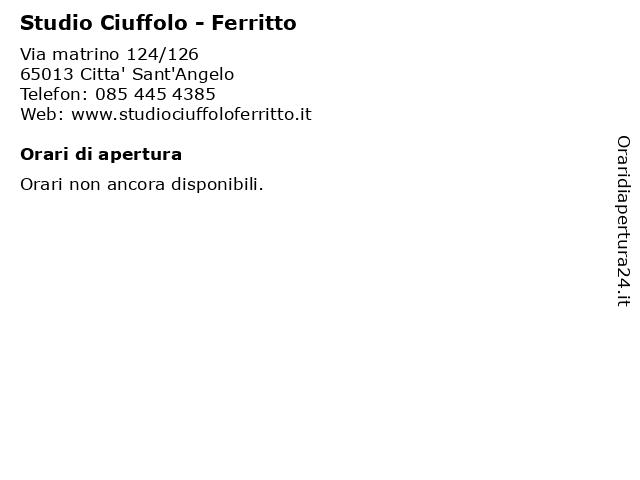 Studio Ciuffolo - Ferritto a Citta' Sant'Angelo: indirizzo e orari di apertura