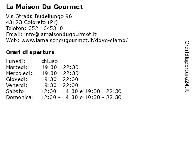 La Maison Du Gourmet a Coloreto (Pr): indirizzo e orari di apertura