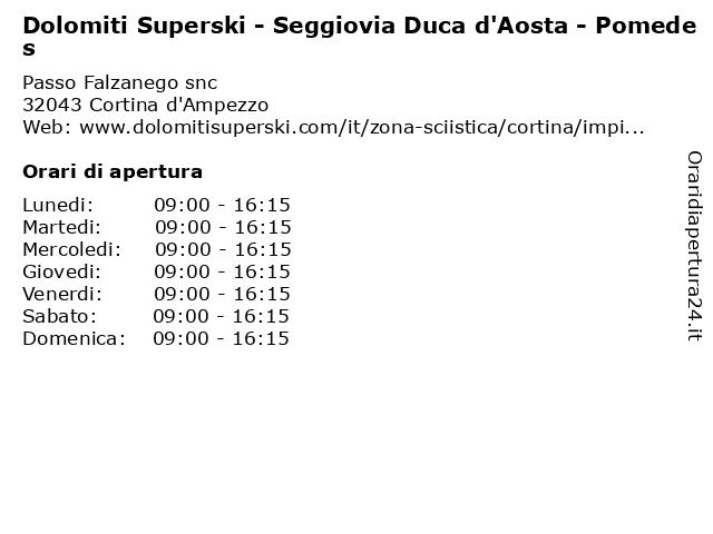 Dolomiti Superski - Seggiovia Duca d'Aosta - Pomedes a Cortina d'Ampezzo: indirizzo e orari di apertura