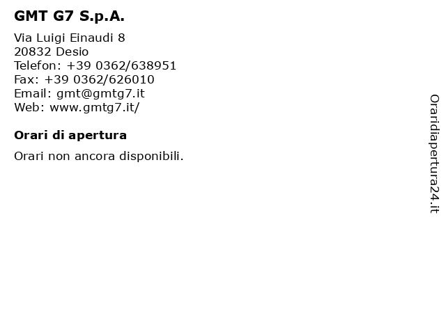 GMT G7 S.p.A. a Desio: indirizzo e orari di apertura