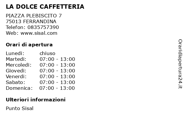 LA DOLCE CAFFETTERIA a FERRANDINA: indirizzo e orari di apertura