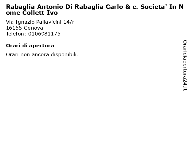 Rabaglia Antonio Di Rabaglia Carlo & c. Societa' In Nome Collett Ivo a Genova: indirizzo e orari di apertura