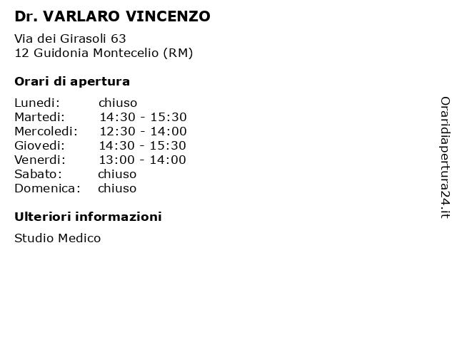 Dr. VARLARO VINCENZO a Guidonia Montecelio (RM): indirizzo e orari di apertura