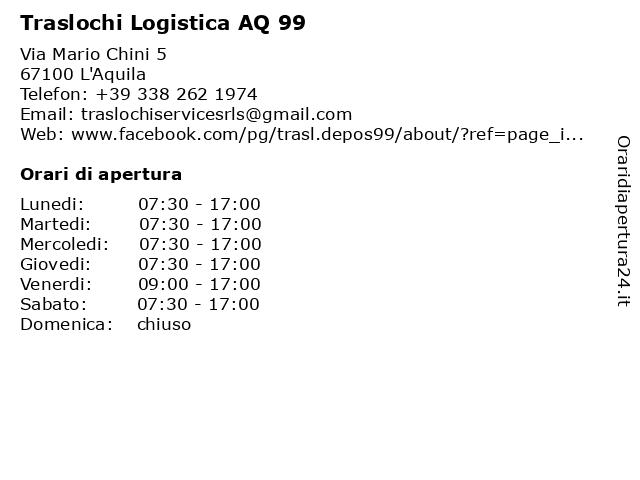 Traslochi Logistica AQ 99 a L'Aquila: indirizzo e orari di apertura