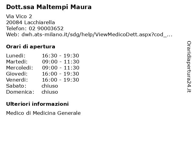Dott.ssa Maltempi Maura a Lacchiarella: indirizzo e orari di apertura