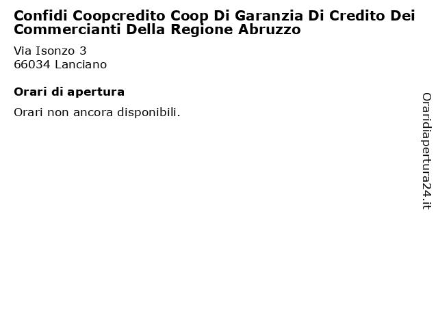 Confidi Coopcredito Coop Di Garanzia Di Credito Dei Commercianti Della Regione Abruzzo a Lanciano: indirizzo e orari di apertura