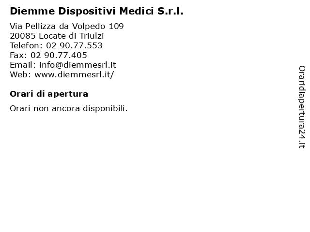 Diemme Dispositivi Medici S.r.l. a Locate di Triulzi: indirizzo e orari di apertura