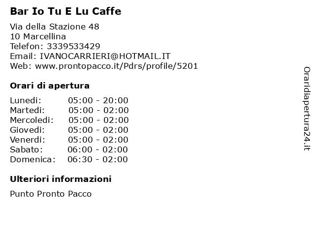 Bar Io Tu E Lu Caffe a Marcellina: indirizzo e orari di apertura