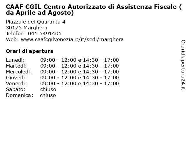 CAAF CGIL Centro Autorizzato di Assistenza Fiscale (da Aprile ad Agosto) a Marghera: indirizzo e orari di apertura