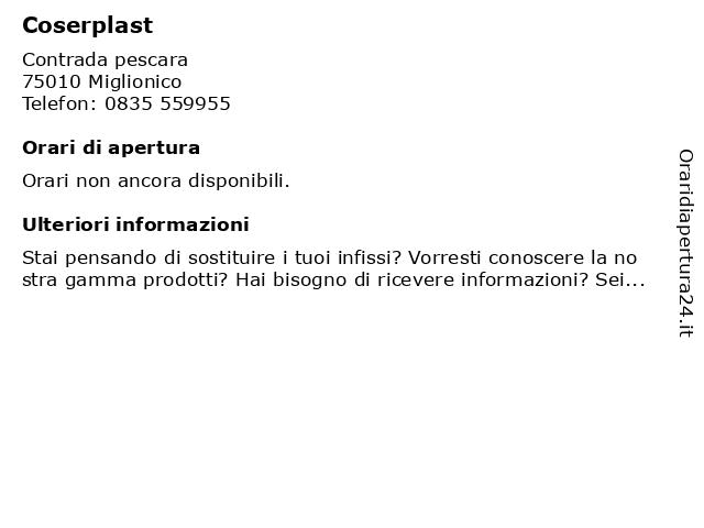 Coserplast a Miglionico: indirizzo e orari di apertura