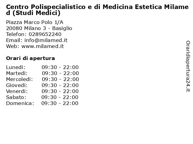 Centro Polispecialistico e di Medicina Estetica Milamed (Studi Medici) a Milano 3 - Basiglio: indirizzo e orari di apertura