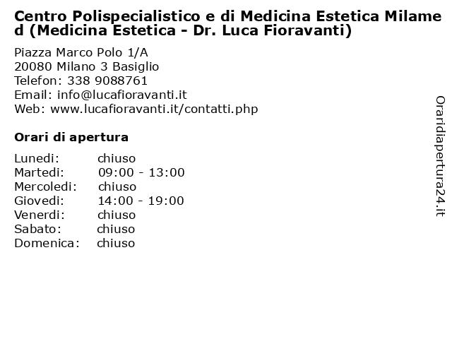 Centro Polispecialistico e di Medicina Estetica Milamed (Medicina Estetica - Dr. Luca Fioravanti) a Milano 3 Basiglio: indirizzo e orari di apertura