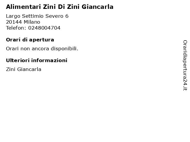 Alimentari Zini Di Zini Giancarla a Milano: indirizzo e orari di apertura