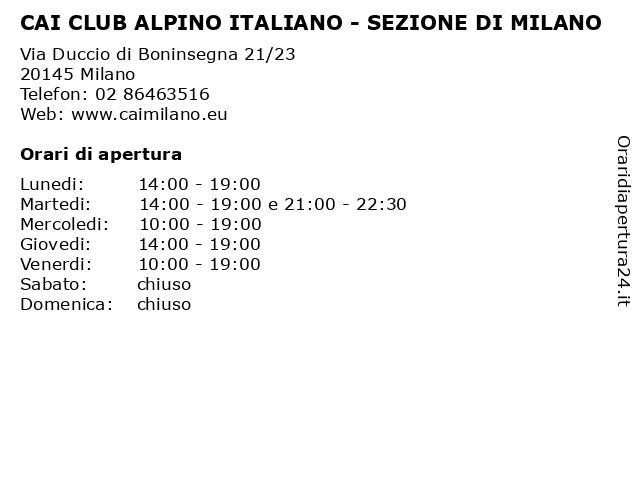 CAI CLUB ALPINO ITALIANO - SEZIONE DI MILANO a Milano: indirizzo e orari di apertura