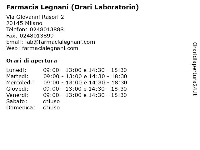 Farmacia Legnani (Orari Laboratorio) a Milano: indirizzo e orari di apertura