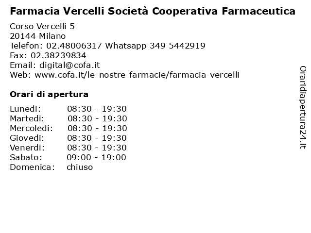 Farmacia Vercelli - Societa' Cooperativa Farmaceutica a Milano: indirizzo e orari di apertura