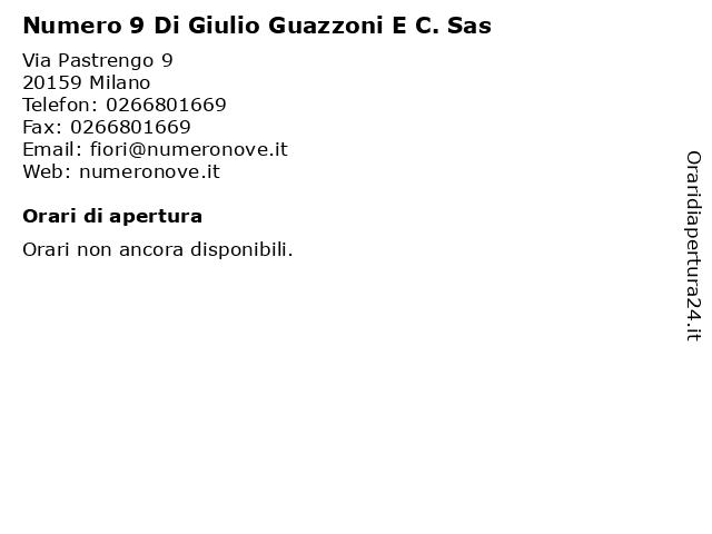 Fiori Numero 9 Milano.ᐅ Orari Numero 9 Di Giulio Guazzoni E C Sas Via Pastrengo 9