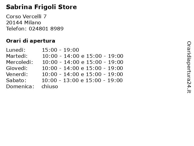 Sabrina Frigoli Store a Milano: indirizzo e orari di apertura