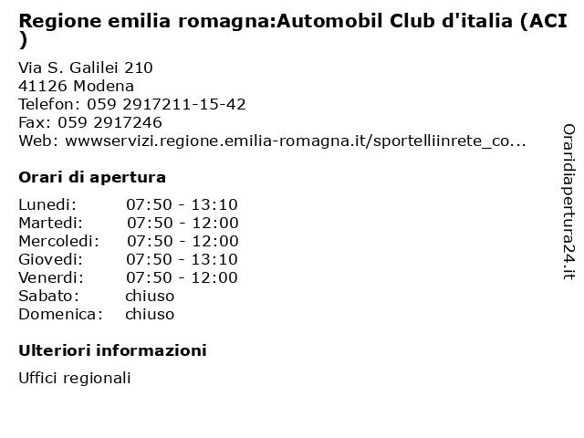 Regione emilia romagna:Automobil Club d'italia (ACI) a Modena: indirizzo e orari di apertura