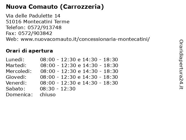ᐅ Orari Nuova Comauto Carrozzeria Via Delle Padulette 14 51016 Montecatini Terme