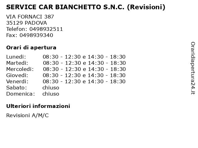 SERVICE CAR BIANCHETTO S.N.C. (Revisioni) a PADOVA: indirizzo e orari di apertura