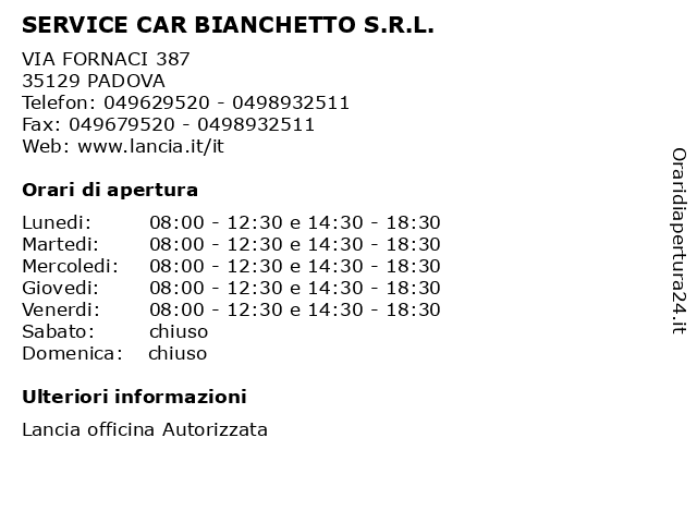 SERVICE CAR BIANCHETTO S.R.L. a PADOVA: indirizzo e orari di apertura