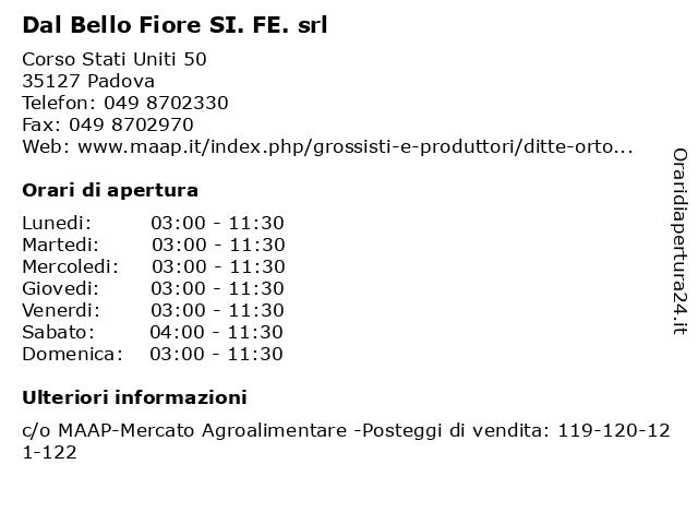 Dal Bello Fiore SI. FE. srl a Padova: indirizzo e orari di apertura
