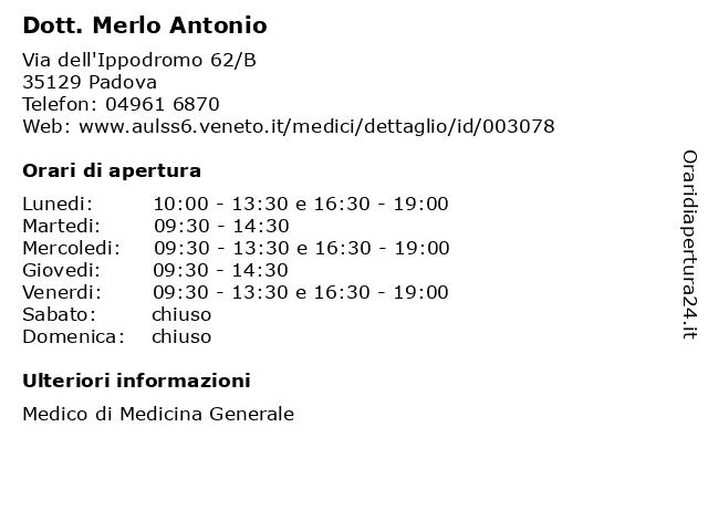 Dott. Merlo Antonio a Padova: indirizzo e orari di apertura