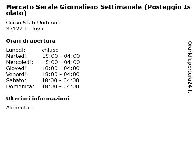 Mercato Serale Giornaliero Settimanale (Posteggio Isolato) a Padova: indirizzo e orari di apertura