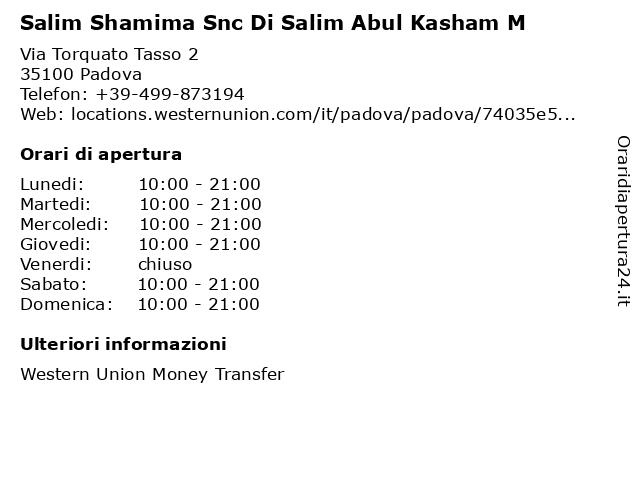 Salim Shamima Snc Di Salim Abul Kasham M a Padova: indirizzo e orari di apertura