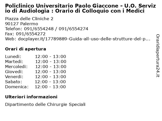 Policlinico Universitario Paolo Giaccone - U.O. Servizio di Audiologia : Orario di Colloquio con i Medici a Palermo: indirizzo e orari di apertura