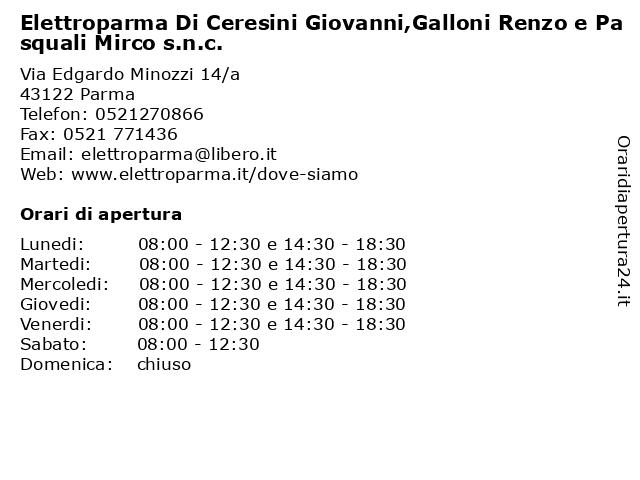 Elettroparma Di Ceresini Giovanni,Galloni Renzo e Pasquali Mirco s.n.c. a Parma: indirizzo e orari di apertura
