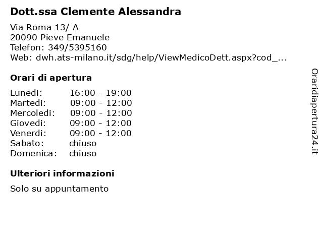 Dott.ssa Clemente Alessandra a Opera: indirizzo e orari di apertura