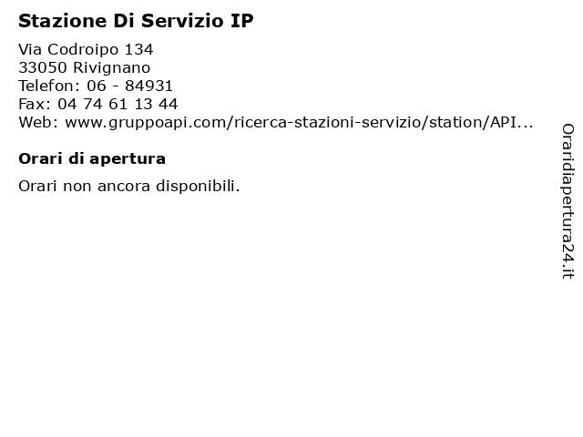 Stazione Di Servizio IP a Rivignano: indirizzo e orari di apertura