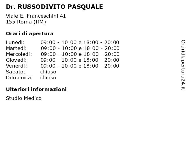 Dr. RUSSODIVITO PASQUALE a Roma (RM): indirizzo e orari di apertura