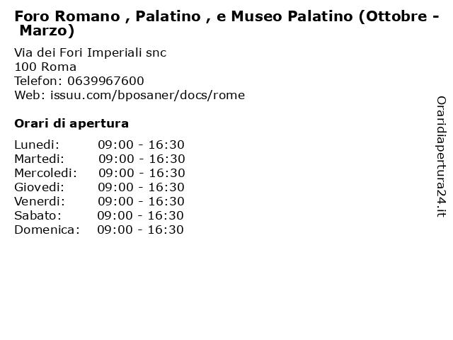 Foro Romano , Palatino , e Museo Palatino (Ottobre - Marzo) a Roma: indirizzo e orari di apertura