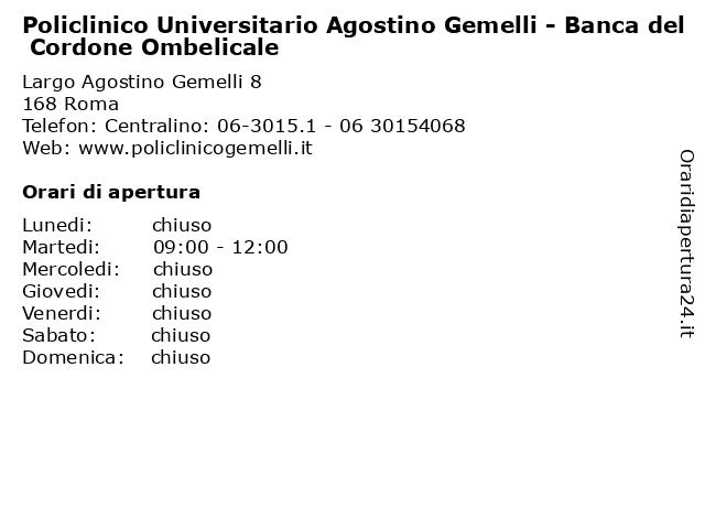 Policlinico Universitario Agostino Gemelli - Banca del Cordone Ombelicale a Roma: indirizzo e orari di apertura