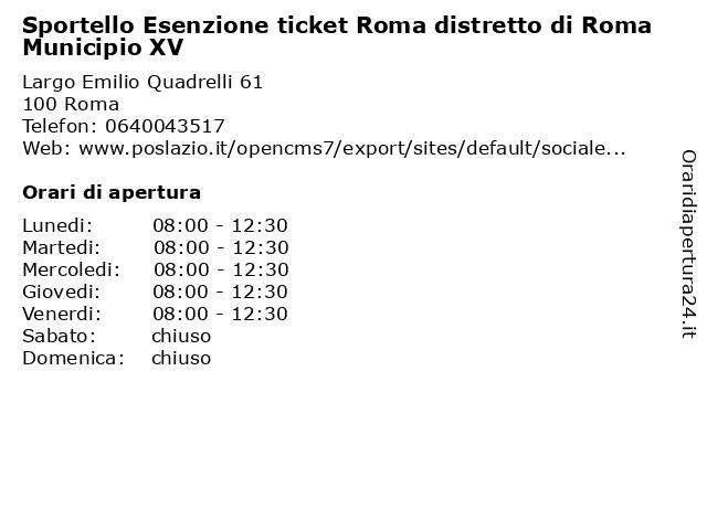 Sportello Esenzione ticket Roma distretto di Roma Municipio XV a Roma: indirizzo e orari di apertura