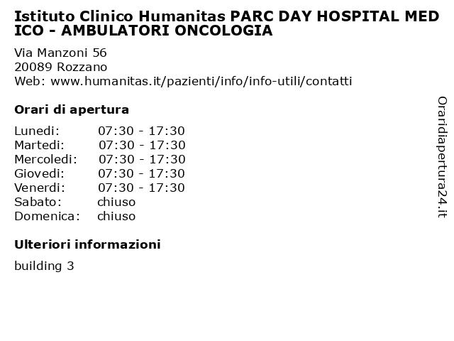 Istituto Clinico Humanitas PARC DAY HOSPITAL MEDICO - AMBULATORI ONCOLOGIA a Rozzano: indirizzo e orari di apertura